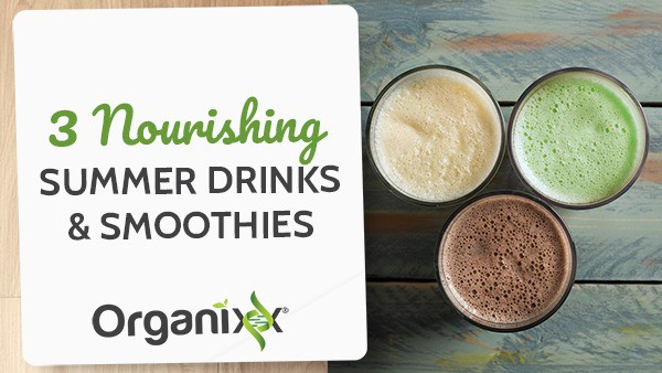 3 Nourishing Summer Drinks
