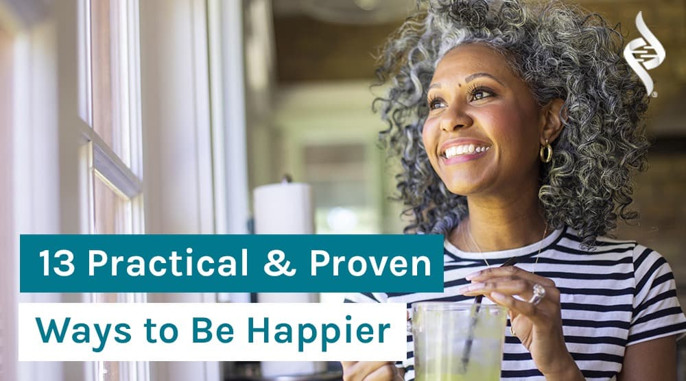 13-proven-and-practical-ways-to-be-happier