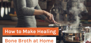 How to Make Healing Bone Broth at Home